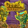 Grådige Gnomes
